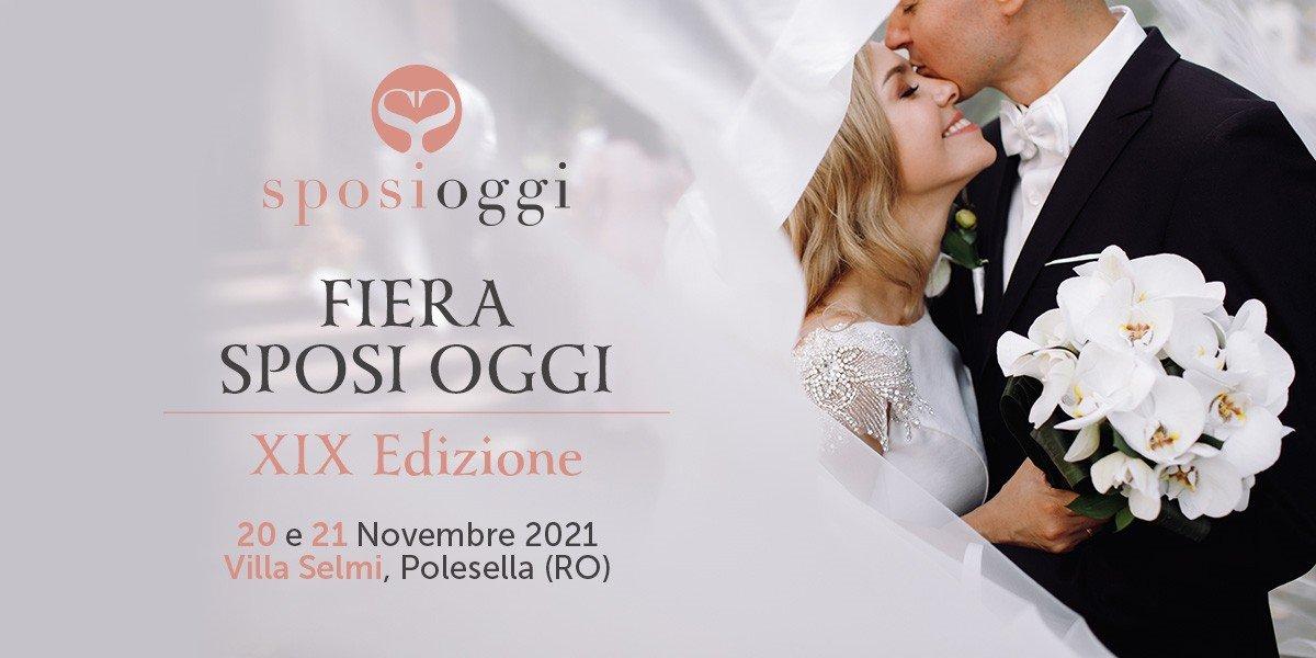 Fiera Sposi Oggi a Polesella Novembre 2021